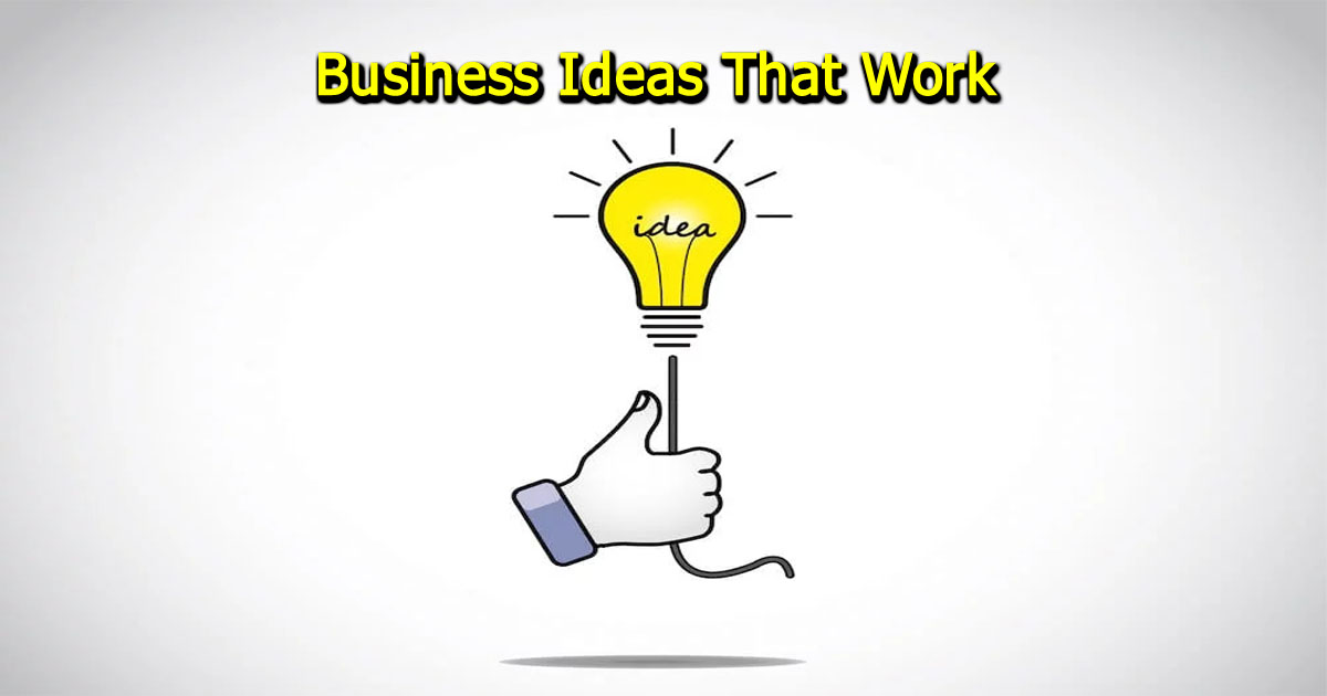 Business Ideas That Work